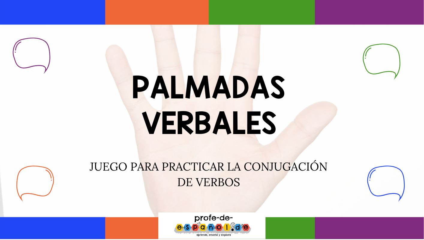 PALMADAS VERBALES