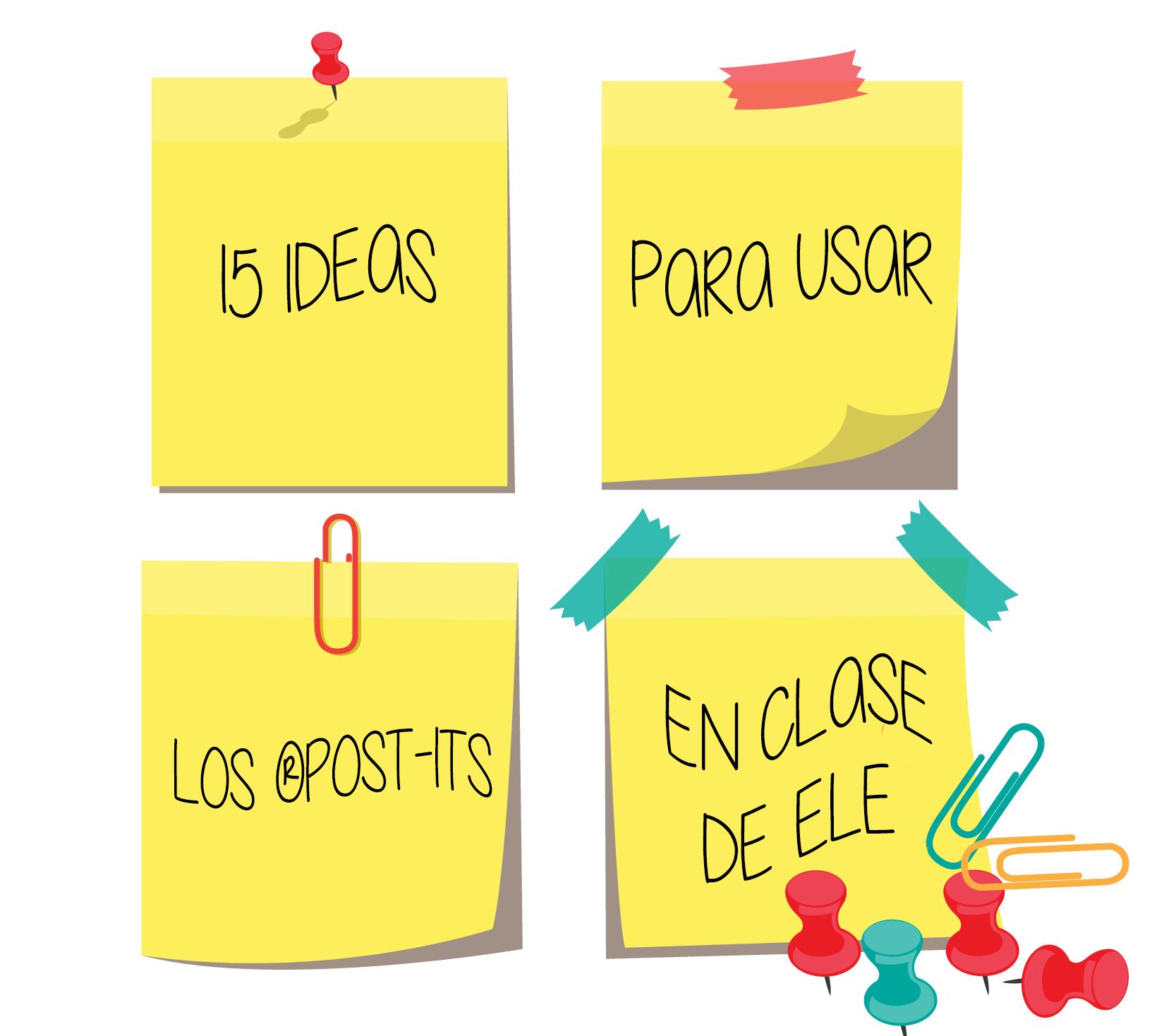 15 IDEAS PARA USAR LOS ®POST-ITS EN CLASE DE ELE