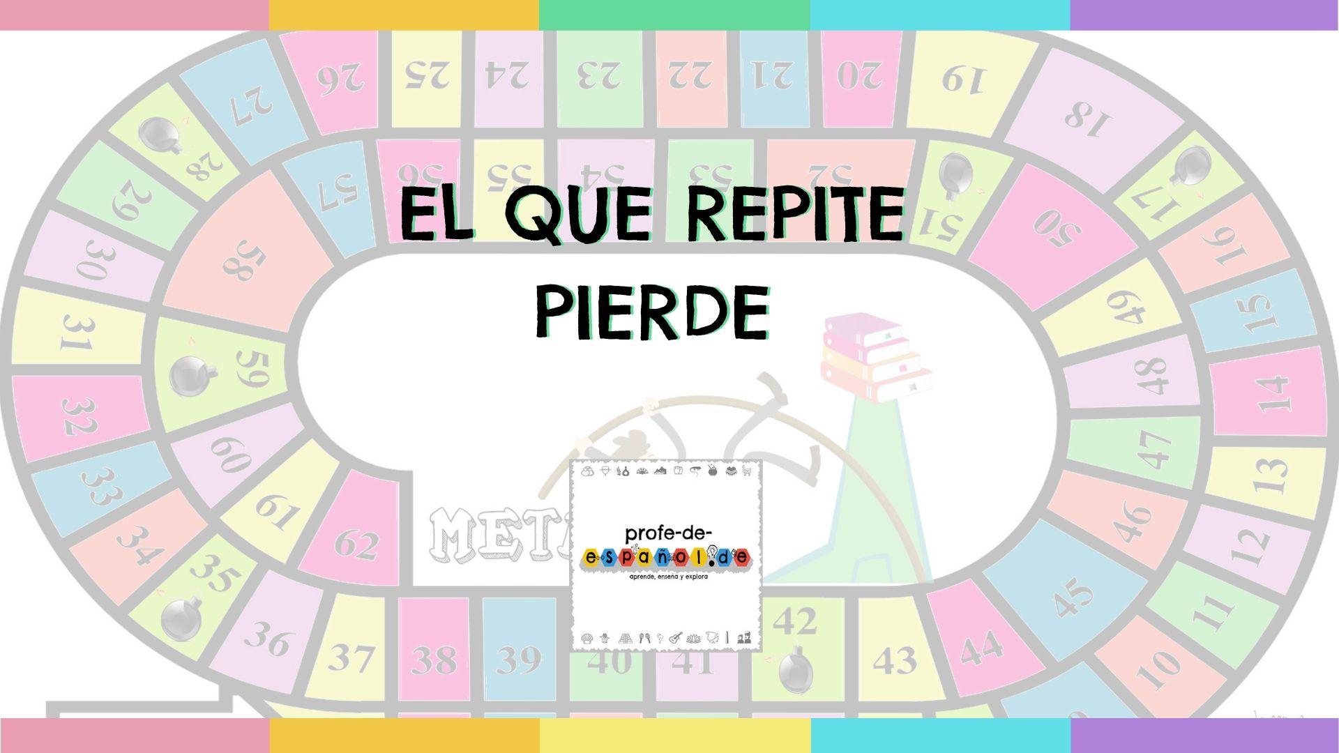 EL QUE REPITE, PIERDE…