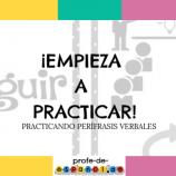 ¡EMPIEZA A PRACTICAR!: PRÁCTICA LÚDICA DE PERÍFRASIS VERBALES