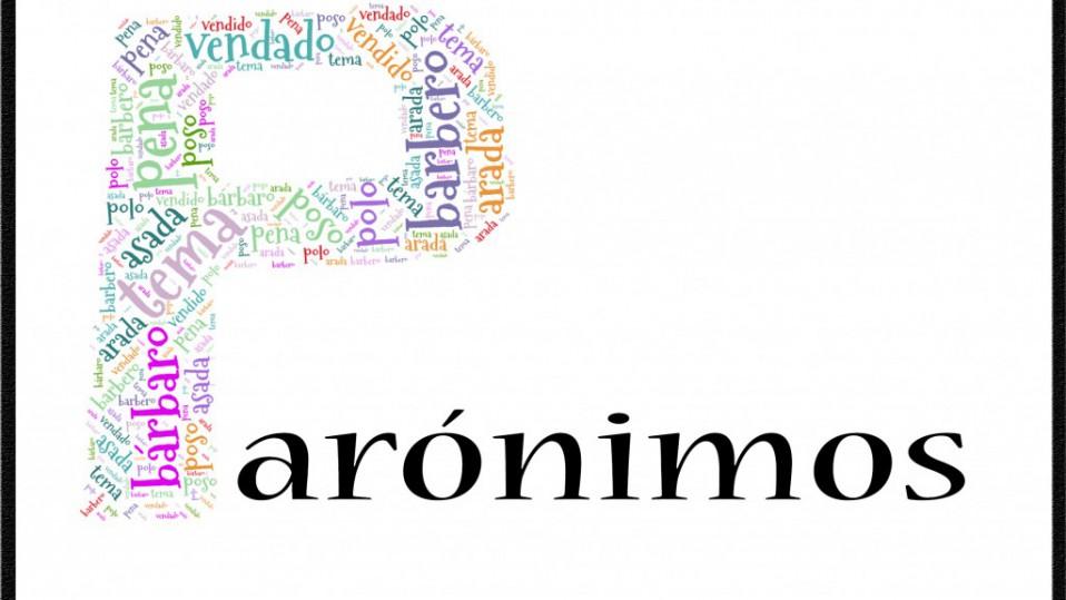 LOS PARÓNIMOS Y HOMÓFONOS