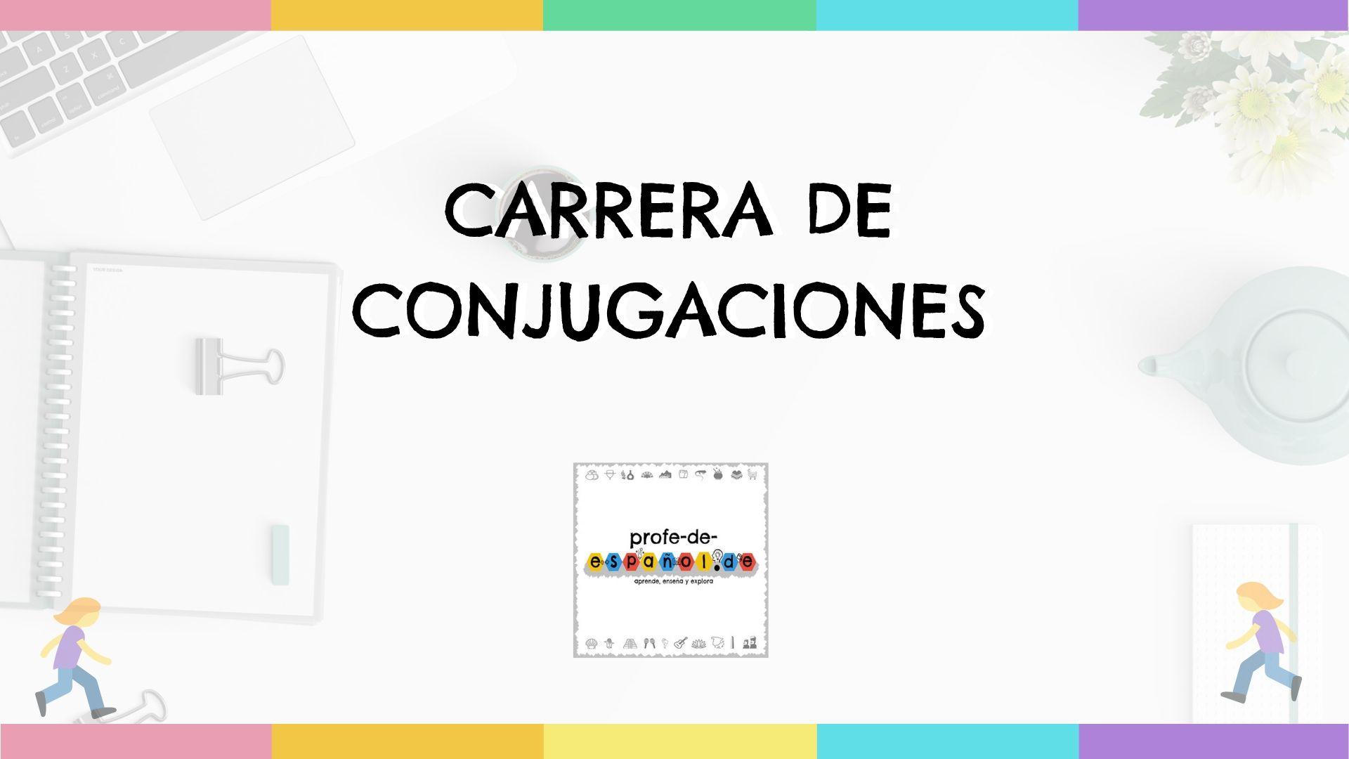 CARRERA DE CONJUGACIONES