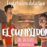 EL CUMPLIDOR DE DESEOS: EXPLOTACIÓN DIDÁCTICA