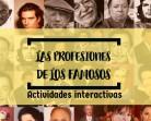 LAS PROFESIONES DE LOS FAMOSOS