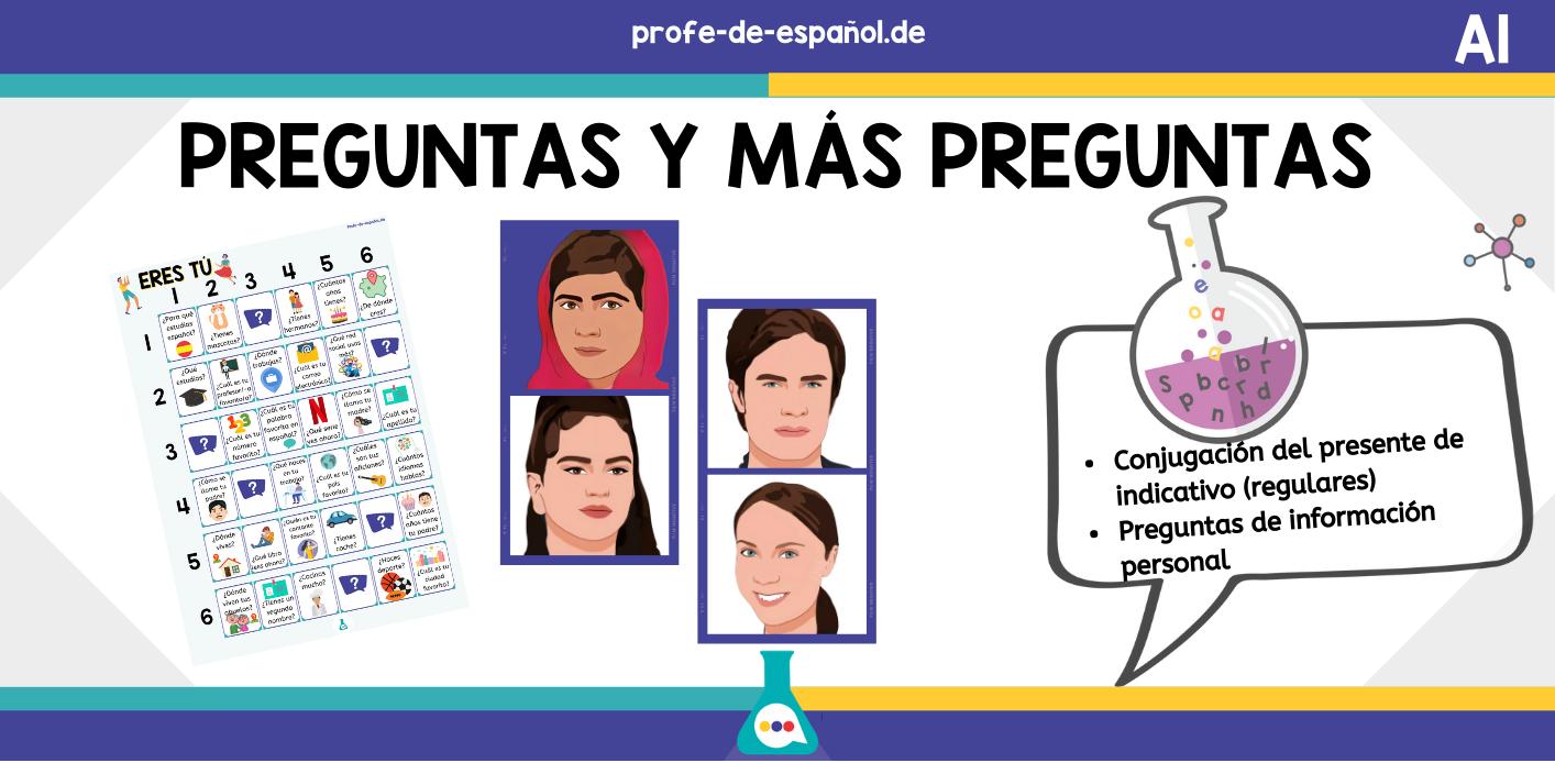 PREGUNTAS, PREGUNTAS Y MÁS PREGUNTAS: HOJAS DE TRABAJO PARA A1