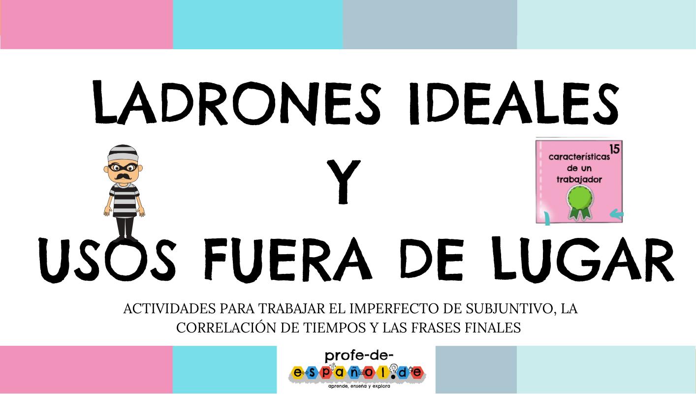 LADRONES IDEALES Y  USOS FUERA DE LUGAR