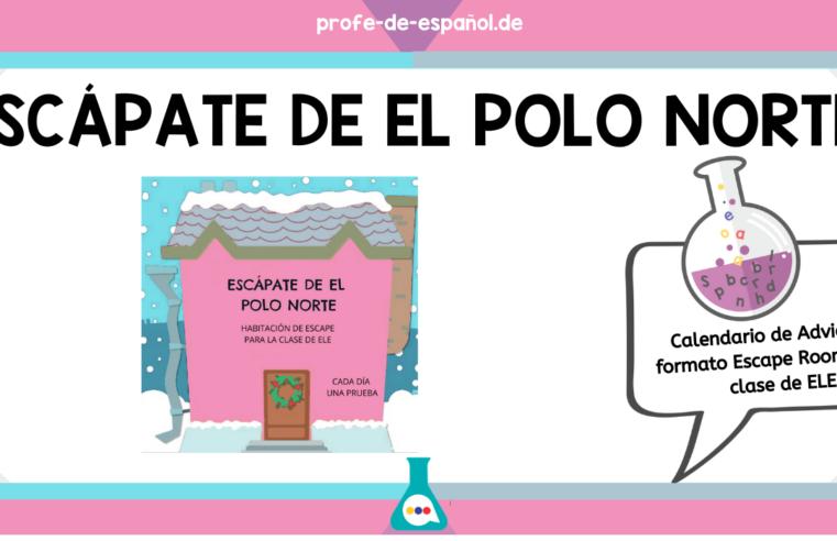 ESCÁPATE DE EL POLO NORTE